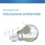Piccola Guida alla valutazione ambientale